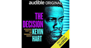 The Decision: Overcoming Today's BS for Tomorrow's Success by Kevin Hart